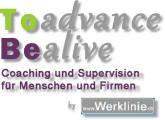 To Advance be alive Coaching und Supervision